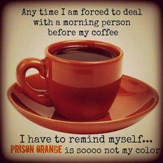 No prison orange! Lol