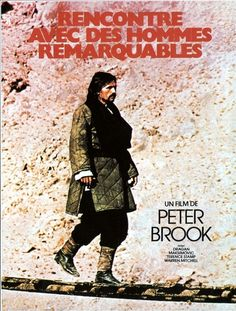 Meetings with Remarkable Men (1979) by  Peter Brook