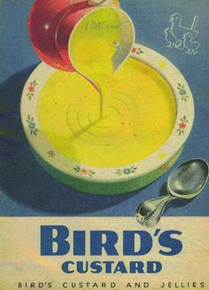 Bird's Custard Vintage Food, Vintage Ads, Vintage Posters, Retro Recipes, Vintage Recipes, Bird's Custard, Food Advertising, Old Advertisements, Old Ads