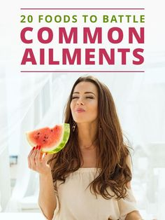 20 Foods to Battle Common Ailments - great list for cold and flu season!