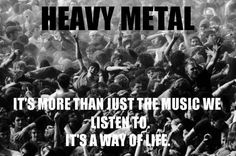 Metal music m/  The one true music <3