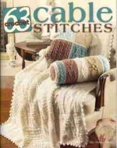 3 Crochet Cable Stitches LA3961 - Do you love the Old-World look of a cabled sweater? Then why not crochet an afghan replete with the same rich, romantic patterns? Sixty-three pattern stitches come together to create this heirloom-quality sampler afghan. For the matching square pillow, simply assemble four blocks for the front and create a single large block for the back. Or fashion a soft and elegant bolster pillow using sections of several pattern stitches.