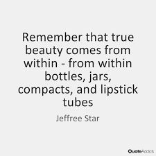 Image result for jeffree star quote