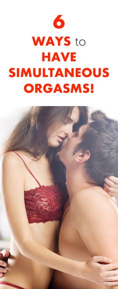 6 Ways to Have Simultaneous Orgasms!
