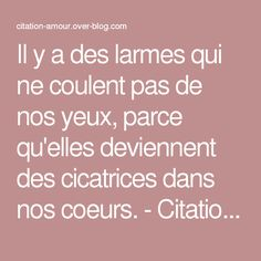 1000 citations de cicatrice sur pinterest citations de for Dans nos coeurs cantal