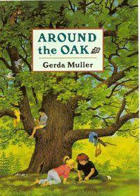 Around the Oak by Gerda Muller