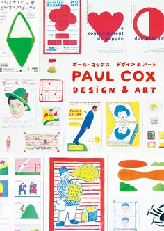 A look at the charming graphical works and lifestyle of Paul CoxBorn in 1959, Paul Cox is a multi-talented French artist who is well known for his graphic design, illustration and stage art. In 1999, he won the Bologna Ragazzi Award in Fiction at the Bologna Children's Book Fair.Cox's artworks are all charming graphic designs. This collection showcases his various works, which were released primarily in France and Japan. Ranging from advertisements for Opéra national de Lorraine à Nancy, the…