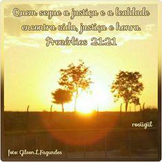 #Provérbios #Sabedoria #Retidão #Verdade #Lealdade #Vida #Justiça #Honra #DeusFiel #rosiigiil