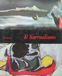 Il Surrealismo 1967 Mensili d'Arte  n° 23  edizione Fratelli Fabbri testo Enrico Crispolti pag. 101 cm. 30,6x25,3.