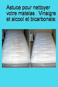 Tip for cleaning your mattress: Vinegar and alcohol and bicarbonate.