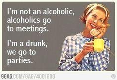No soy alcoholico, soy curao xD