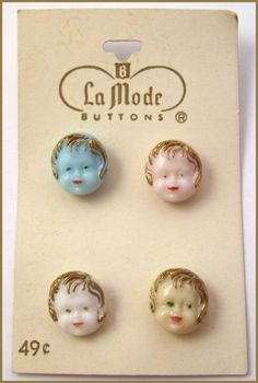 Baby head buttons.