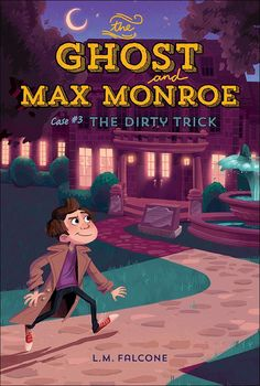 "Read ""The Ghost and Max Monroe, Case The Dirty Trick"" by L. Falcone available from Rakuten Kobo. Max is thrilled when his favorite writer, Rhonda Remington, calls up the detective agency. But Rhonda is less than thril. Good Books, My Books, Detective Agency, Big Night, Books For Boys, Chapter Books, Book Publishing, How To Find Out, Mystery"