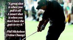 #Guts #SmartShot #Wisdom #GolfQuotes #PhilMickelson #LoveGolf #2ndSwingGolf