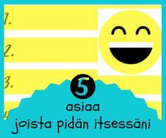 Vahva minä Positivity, Teaching, Education, Onderwijs, Learning, Optimism, Tutorials