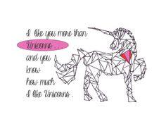 Unicorn triangle I like you more than unicorns ...and you know how much I like unicorns Geometric art doodle sharpie
