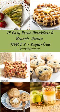 Trim Healthy Mama, THM Breakfasts, THM Brunches, THM-S, THM-E, Healthy Breakfasts via @nanaslilkitchen