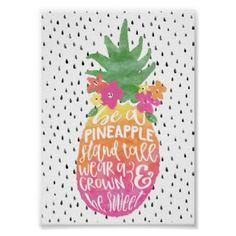 Be A #Pineapple Stand Tall Quote Typography Poster ad