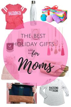 The Best Holiday Gifts for Moms