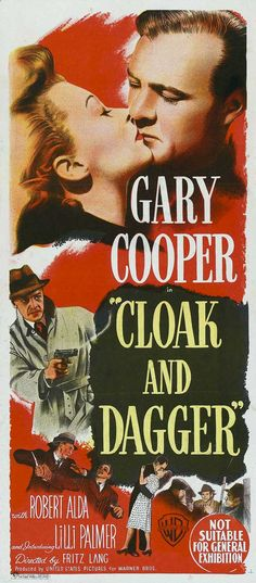 """Cloak and Dagger"" (1946) Country: United States. Director: Fritz Lang. Cast: Gary Cooper, Lilli Palmer"