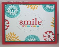 Petal Parade Smile Card by amyk3868 - Cards and Paper Crafts at Splitcoaststampers