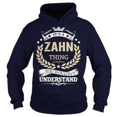 Awesome Tee Its a ZAHN Thing T-Shirts #tee #tshirt #named tshirt #hobbie tshirts #zahn