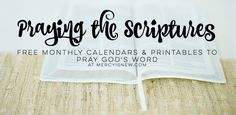 One Year of Praying God's Word -- Monthly Scripture printables for #PrayingTheScriptures
