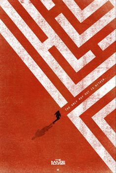 Maze Runner — Webber Design 2014 Poster Design Awards Nominee! Saul Bass, then Ocean's Eleven.