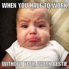 Start of good day from memes is best.So today we collect some Monday memes baby for you and also your day. Teacher Humor, Nurse Humor, Work Friends Meme, Haha Funny, Funny Cute, Funny Stuff, Work Jokes, Funny Relatable Memes, Hilarious Work Memes