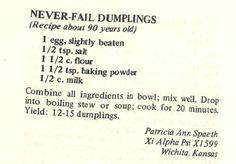 A good dumpling recipe Healthy recipes - Food Recipe Best Dumplings, Stew And Dumplings, Dumpling Recipe, Chicken And Dumplings, Homemade Dumplings, Drop Dumplings, Chinese Dumplings, Retro Recipes, Old Recipes