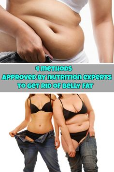 4 methods approved by nutrition experts to get rid of belly fat