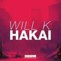 WILL K - Hakai by DOORN Records on SoundCloud