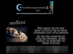 Entidades Ciganas da Umbanda (Clique Aqui) para entrar.: MOTIVOS