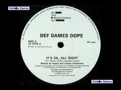 It's OK, All Right (12'' Remix)-Def Dames Dope-