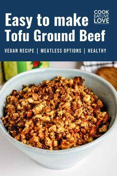 Meatless Ground Beef, Vegan Ground Beef, Ground Beef Recipes, Ground Meat, Tofu Recipes, Vegetarian Recipes Easy, Bean Recipes, Whole Food Recipes
