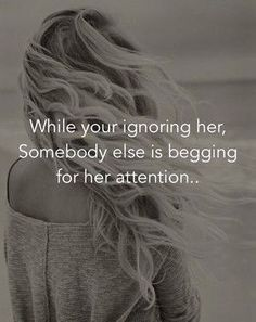 She Quotes, Hurt Quotes, Sad Love Quotes, Words Quotes, Funny Quotes, Dont Ignore Me Quotes, Friend Quotes, Real Quotes, Wisdom Quotes