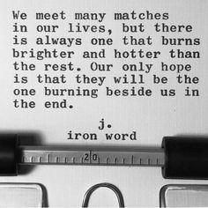 My match Sean. Someday...