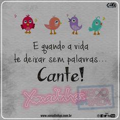E quando a vida te deixar sem palavras.. Simplesmente CANTE! ❤😍 #Xonadinhas #BecoSemSaída  http://xonadinhas.com.br/  Sua Música: http://www.suamusica.com.br/Xonadinhas2016 Palco Mp3: palcomp3.com/xonadinhas