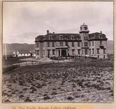 Pacific Female College - Oakland - LocalWiki