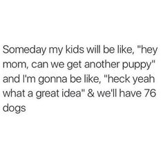 Goals. The kids, maybe.