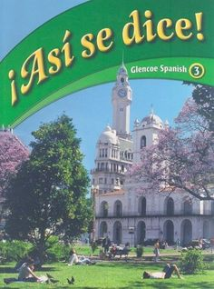 Asi Se Dice! Glencoe Spanish, 3 (Spanish Edition)