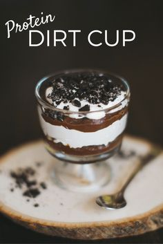 Healthy Protein Dirt Cup (Perfect Post Workout) | Protein Recipes