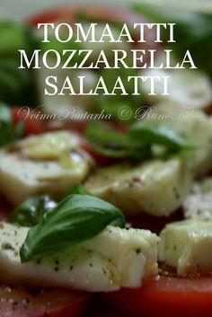 RunoTalon voimapuutarha: Tomaatti-mozzarellasalaatti