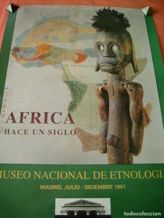 CARTEL ÁFRICA HACE UN SIGLO - EXPOSICIÓN MUSEO NACIONAL ETNOLOGÍA - MADRID 1991