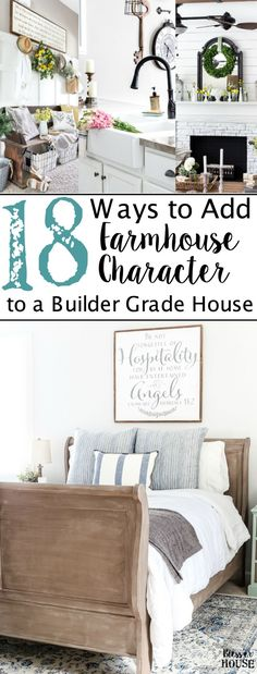 18 Ways to Add Farmhouse Character to a Builder Grade House on a Budget   blesserhouse.com - An in-depth list of do-it-yourself home improvement projects and budget decorating tips to add farmhouse character to a builder grade house (or any home).