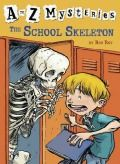 Back to School: Children's Fiction: The School Skeleton by Ron Roy