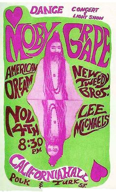 Moby Grape 1966 San Francisco Woodstock Poster, Concert Posters, Music Posters, Rock Band Posters, Classic Movie Posters, Poster Pictures, Best Rock, Party Flyer, Rock N Roll