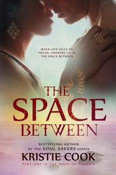 The Space Between (The Book of Phoenix, #1)