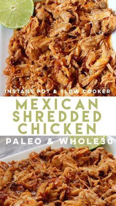 Mexican Shredded Chicken: 15 Minute Instant Pot Meal & Slow Cooker Instructions - paleobailey Paleo Chicken Recipes, Healthy Dinner Recipes, Mexican Food Recipes, Real Food Recipes, Paleo Meals, Paleo Food, Authentic Mexican Chicken Recipes, Vegetable Recipes, Soup Recipes