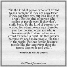 Be the kind of person who isn't afraid to ask http://themindsjournal.com/kind-person-isnt-afraid-ask/
